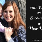 100 ways to encourage a new mom