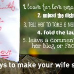 5 ways to make your wife smile: #1 leave her love notes
