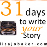 31 days to write your story {day 1} you actually are a writer