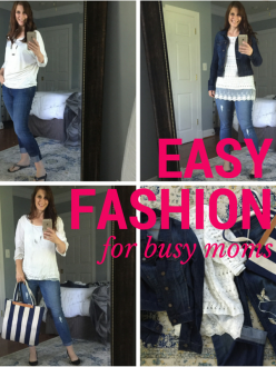 Easy Fashion for Busy Moms
