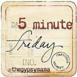 Five Minute Friday: Fall