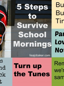 5 steps to survive school mornings via lisajobaker.com
