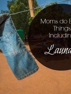 Moms do Brave Things, Including Laundry via lisajobaker.com