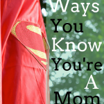 100 Ways you Know You're a Mom via lisajobaker.com