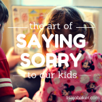 "Why every mother needs to learn to say, ""I'm sorry"""