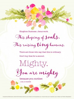 MightyBecauseYouMother-Lisa-JoBaker-FreePrint