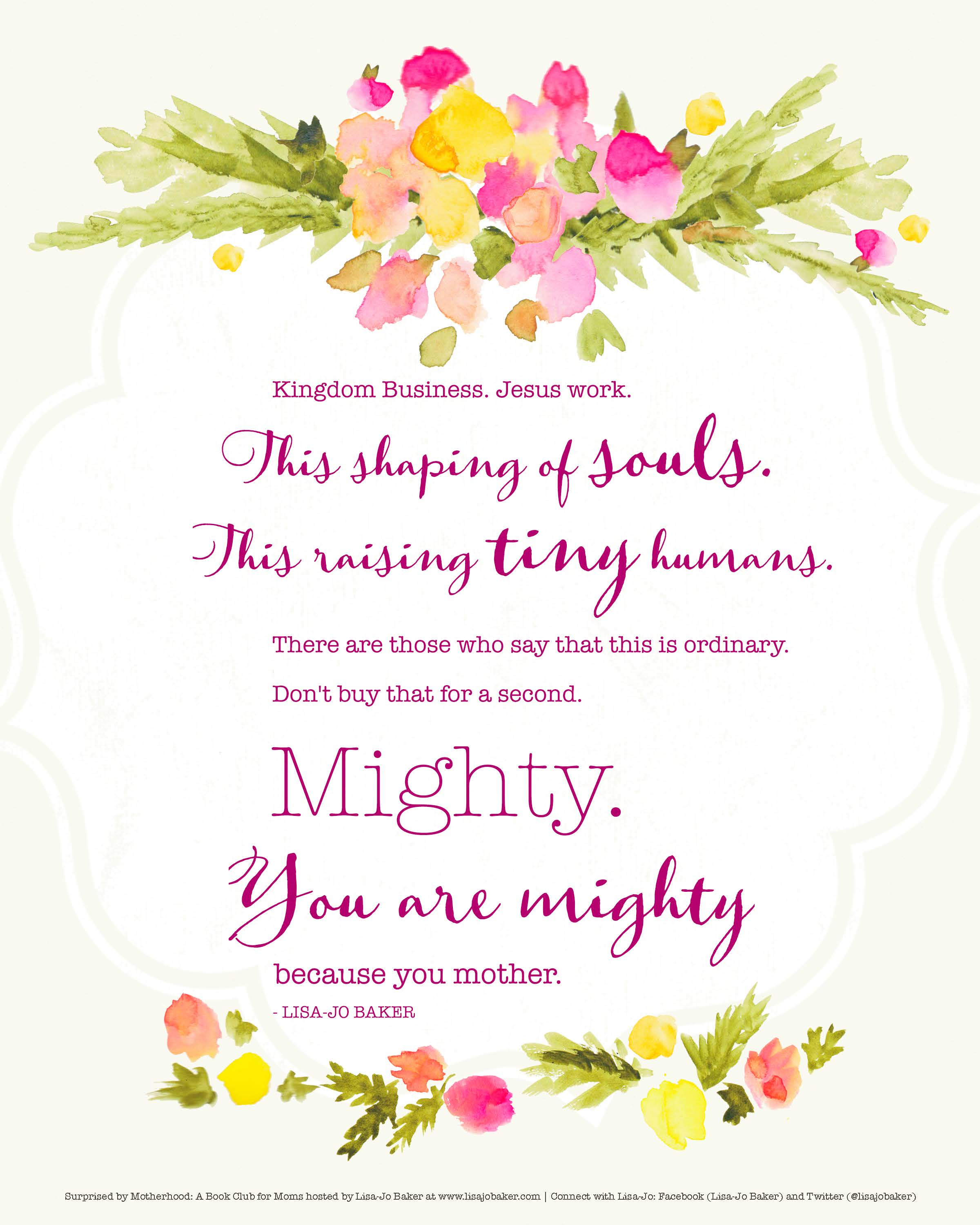 Mighty Because You Mother Print