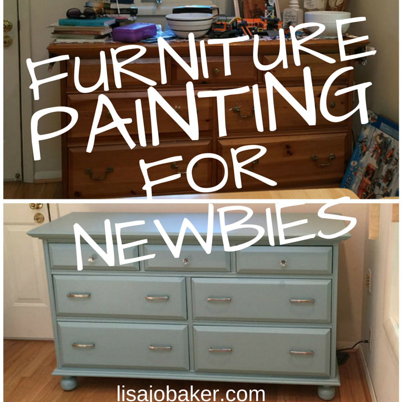 My First Time Painting Furniture Aka If I Can Do It Anyone Lisa Jo Baker