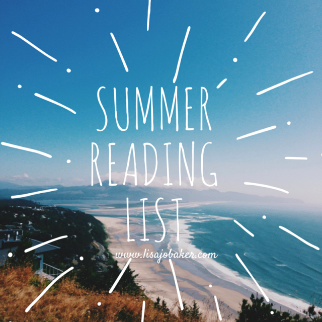 Summer Reading List from Lisa-Jo Baker