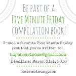It's a Five Minute Friday Book! And You're Invited to Submit a Post!