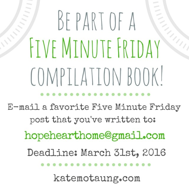 Five Minute Friday Book