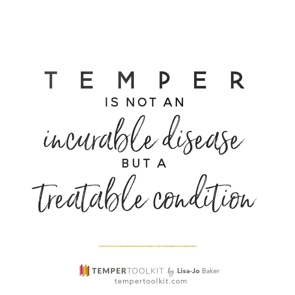 Temper Toolkit – Not an incurable disease B&W
